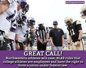 Northwestern Ruling On Student-Athletes Rights to Unionize